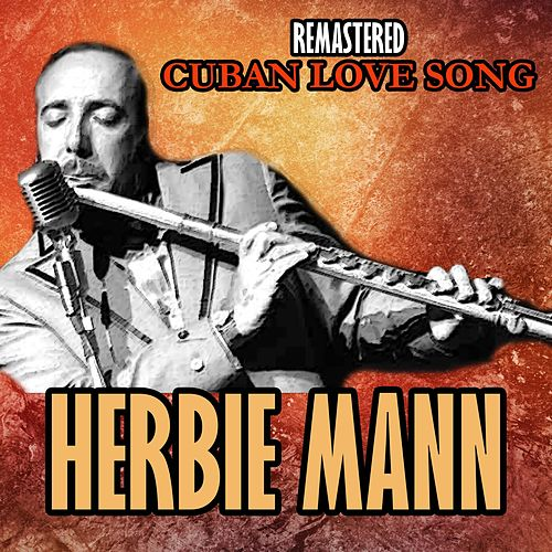 Cuban Love Song by Herbie Mann
