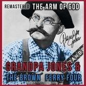 The Arm of God von Grandpa Jones