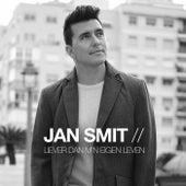 Liever Dan M'n Eigen Leven de Jan Smit