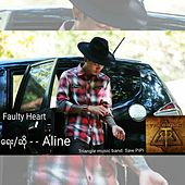 Faulty Heart de Aline