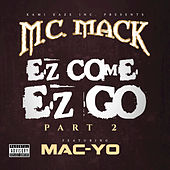 EZ Come EZ Go, Pt. 2 by M.C. Mack