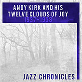 Andy Kirk: 1937-1938 (Live) by Andy Kirk