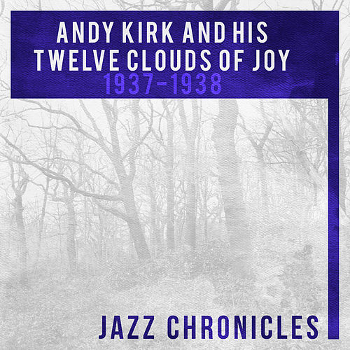 Andy Kirk: 1937-1938 (Live) von Andy Kirk