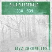 Ella Fitzgerald: 1938-1939 (Live) de Ella Fitzgerald