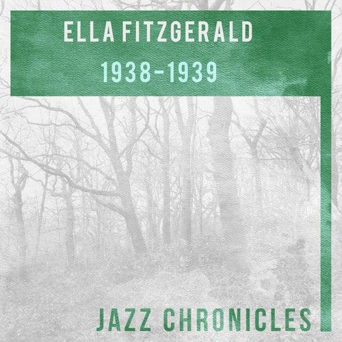 Ella Fitzgerald: 1938-1939 (Live) by Ella Fitzgerald