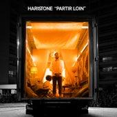 Partir loin de Haristone