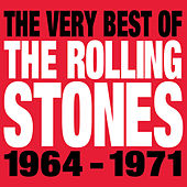 The Very Best Of The Rolling Stones 1964-1971 von The Rolling Stones