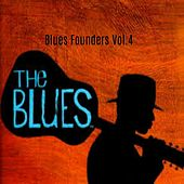 Blues Founders, Vol. 4 by Various Artists