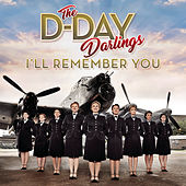 I'll Remember You by The D-Day Darlings