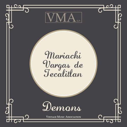 Demons by Jose Alfredo Jimenez