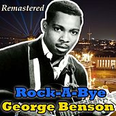 Rock-A-Bye by George Benson