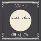 All of Me de Cuarteto D'Aida