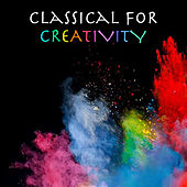 Classical For Creativity de Various Artists