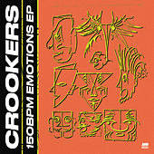 150bpm Emotions EP von Crookers