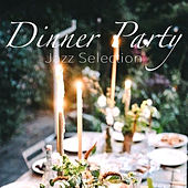 A Dinner Party Jazz Selection by Various Artists