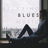 Relaxing Blues Music de Various Artists