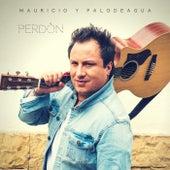 Perdón de Mauricio & Palodeagua