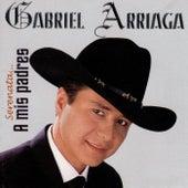 Serenata a Mis Padres de Gabriel Arriaga