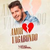 Amor Vagabundo by Lucas Gabriel