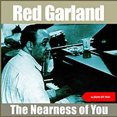 The Nearness of You (Album of 1961) de Red Garland