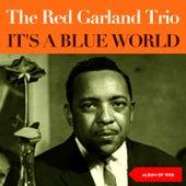 It's a Blue World (Album of 1958) de Red Garland