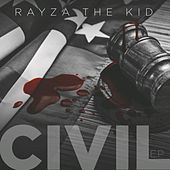 Civil by Rayza The Kid