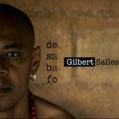 Desabafo de Gilbert Salles