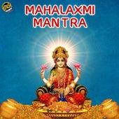 Mahalaxmi Mantra by Anjali Jain