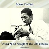 'Round About Midnight At The Cafe Bohemia (Remastered 2018) by Kenny Dorham