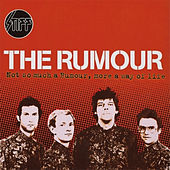 Not So Much A Rumour, More A Way Of Life by The Rumour