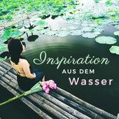 Inspiration aus dem Wasser: Spirituelle Musik mit Wassergeräuschen, um den Geist zu Stimulieren von Entspannungsmusik