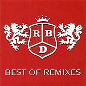 Best Of (Remixes) by RBD