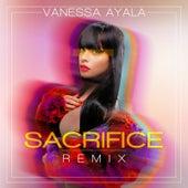 Sacrifice (Remix) de Vanessa Ayala