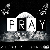 Pray by Alloy