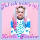 Ful Och Tråkig Tjej von Various Artists