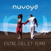 Entre Ciel et Terre by Nuvoyá