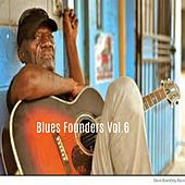Blues Founders, Vol. 6 by Various Artists