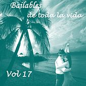 Bailables de Toda la Vida, Vol. 17 de Various Artists