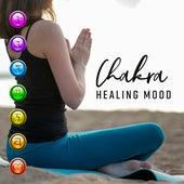 Chakra: Healing Mood by Chakra's Dream