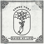 Songs That Saved My Life de Various Artists