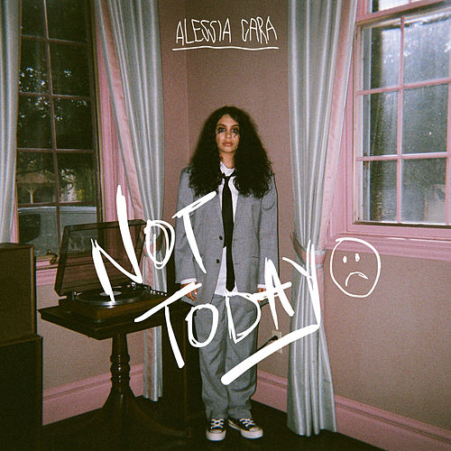 Not Today de Alessia Cara