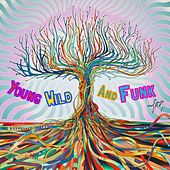 Young Wild & Funk by Jay