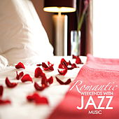 Romantic WeekendS With Jazz Music by Various Artists
