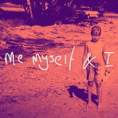 Me Myself & I by Jhaye