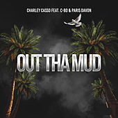 Out Tha Mud by Charley Casso