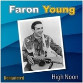 High Noon by Faron Young