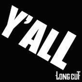 Y'all by Longcut