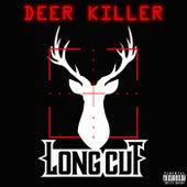 Deer Killer by Longcut
