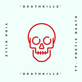 Death Killz by Vida Killz