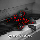 Always by Menace